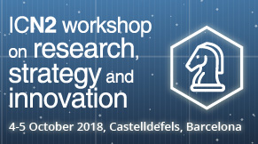 ICN2 Workshop on Research, Strategy and Innovation
